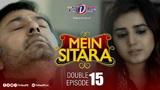 Mein Sitara | Double Episode 15 | TV One Drama
