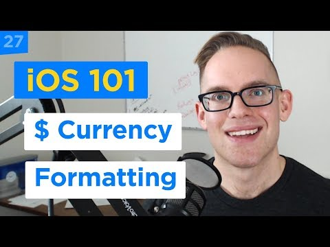 How to Create Number Currency String with NumberFormatter and Swift 4 - iPhone Apps 101 (27/30)