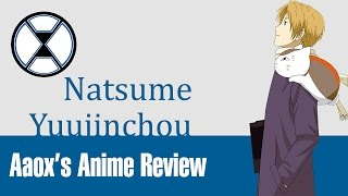 Natsume's Book of Friends - Aaox's Anime Review