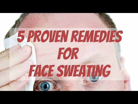 5 Proven Remedies for Face Sweating
