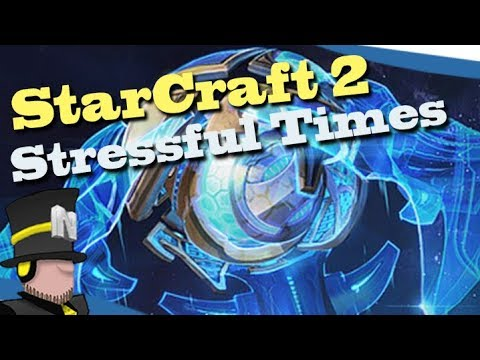 StarCraft 2 - Silver League Stressful times