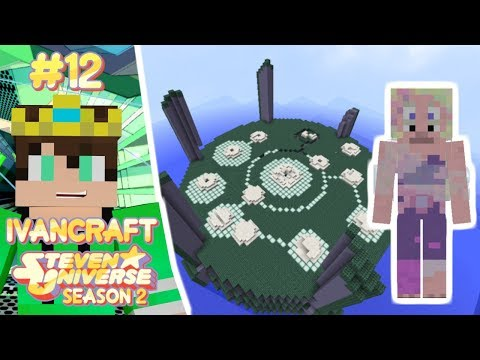 RAINBOW QUARTZ AND THE GALAXY WARP!!! | Steven Universe KAGIC Minecraft Let's Play | IVANCRAFT [12]