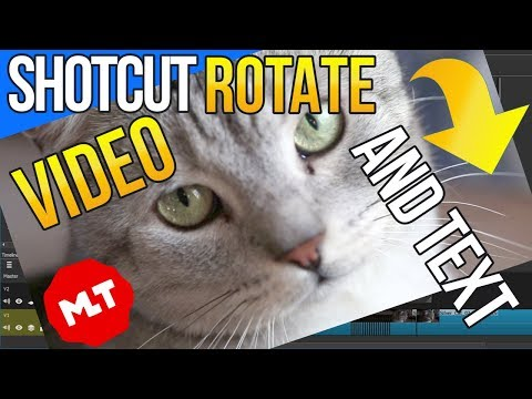 Shotcut: How to Rotate Video and Text [Short Tutorial]