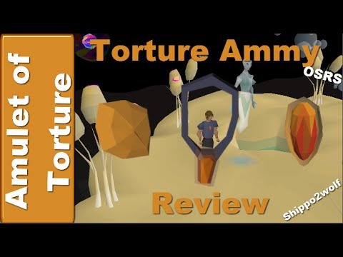 OSRS Amulet of Torture Review