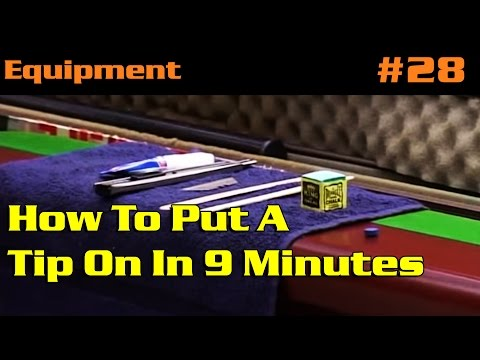 GENERAL | How To Put A Tip On In 9 Minutes.
