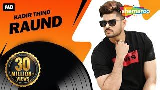 New Punjabi Songs 2015 | Raund | Official Video [Hd] | Kadir Thind | Latest Punjabi Songs