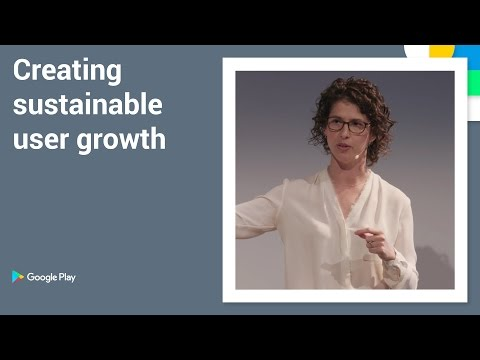 Playtime 2016 - Creating sustainable user growth