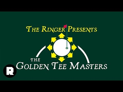 The Ringer Presents: 'The Golden Tee' Masters   The Ringer