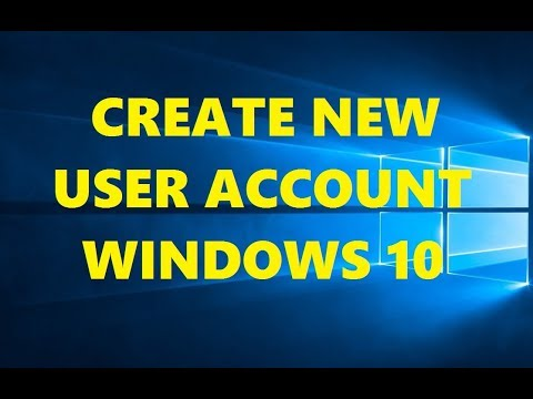 How to Create a New User Account [ Windows 10 Tutorial ] 2018