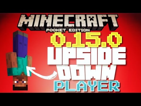 ✔️Minecraft PE 0.15.0 - UPSIDE DOWN PLAYER TRICK/GLITCH SECRET | How to go upside down [MCPE 0.15.0]