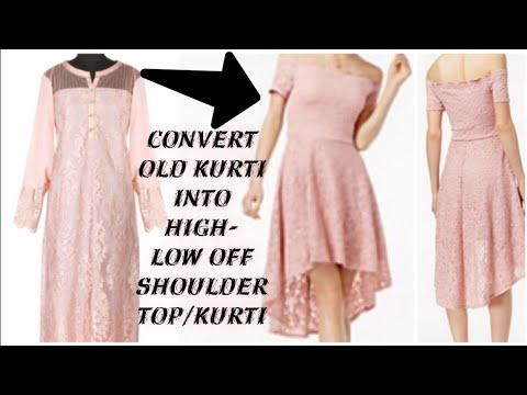 DIY Old Kurti into Off Shoulder High-Low Dress in 5mins/Turn Old boring Kurti into new look(hindi)