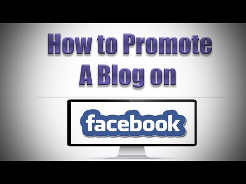 How to Promote Blog on Facebook