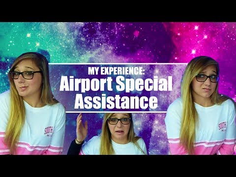 Airport Special Assistance - My Experience | Sophie