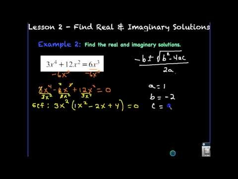 Lesson 2 - Find Real & Imaginary Solutions