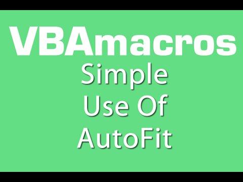 Simple Use Of AutoFit - VBA Macros - Tutorial - MS Excel 2007, 2010, 2013