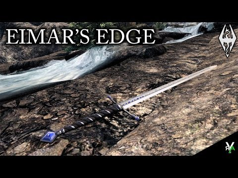EIMAR'S EDGE: Sword Mod!- Xbox Modded Skyrim Mod Showcase