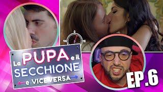 LA PROVA DEL BACIO - LA PUPA & IL SECCHIONE *REACTION* EP. 6