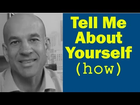 Tell Me About Yourself - Workshop Module 3
