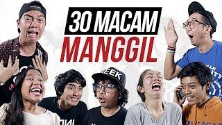 30 MACAM MANGGIL feat EDHOZELL BENAKRIBO DINADINODAY DEVINAUREEL AULION