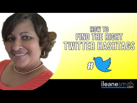 Twitter Hashtag Tutorial: How to Find the Right Hashtags to Use on Twitter