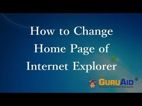 How to Change Home Page of Internet Explorer - GuruAid