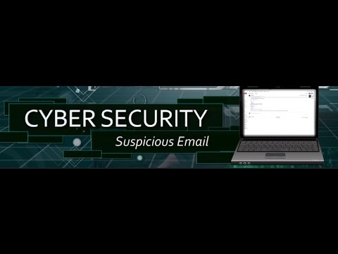 Cyber Security - Suspicious Email