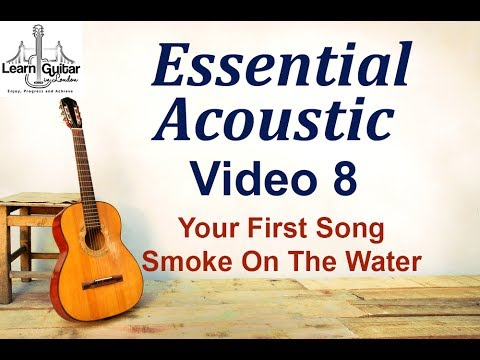 Beginners Acoustic - Your First Song - Smoke On The Water - Drue James - Video 8