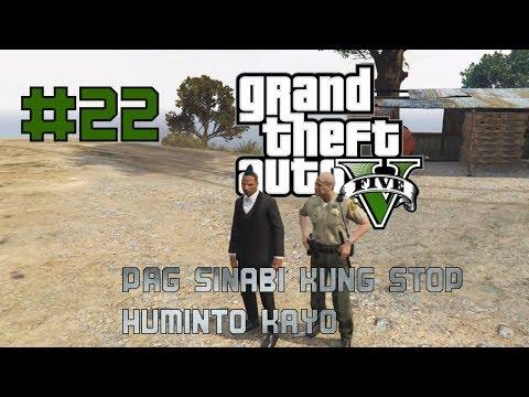 Grand Theft Auto V Philippines #22   Pag sinabi kung stop huminto kayo