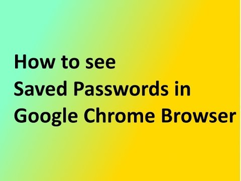 How to see Saved Passwords in Google Chrome Browser - Where saved password stored in Chrome