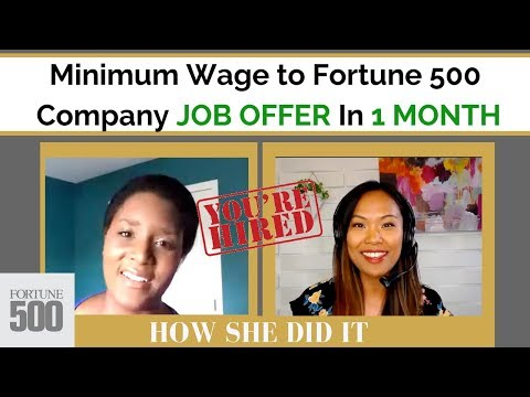 Minimum Wage to Fortune 500 Company in 1 MONTH (How She Did It)