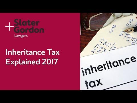 Inheritance Tax Explained 2017