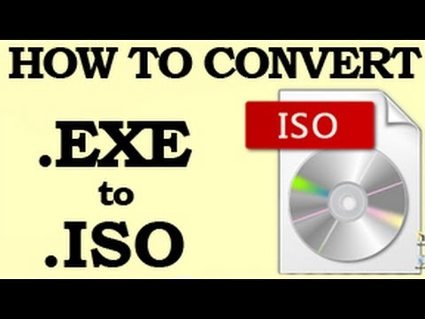This is how you CONVERT an EXE to ISO for Free - Video Guide Online