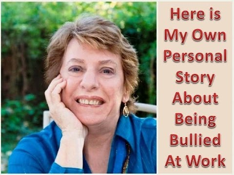 Workplace Bullying, My Own Personal Story.