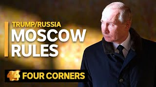 Trump/Russia: Part 3 – Moscow Rules