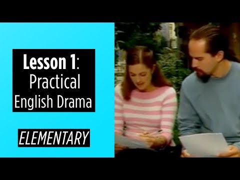 Elementary Level - Lesson 1 - Practical English Drama
