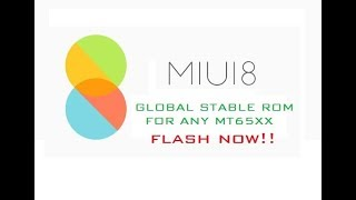 How To Port Miui 7/8/9 Custom Rom To MT6572/MT6582/MT6592