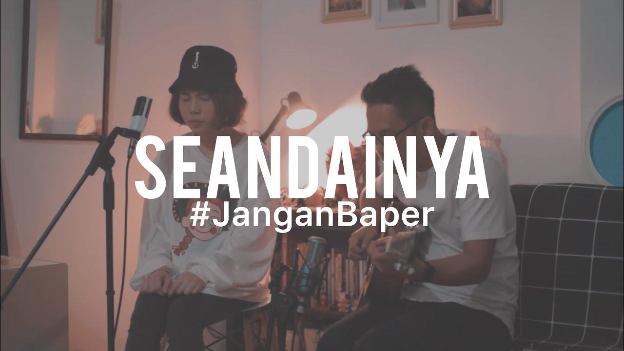 Download #JanganBaper Vierra - Seandainya (Cover) feat. Ingrid Tamara MP3 Gratis