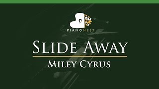 Miley Cyrus - Slide Away - LOWER Key (Piano Karaoke / Sing Along)