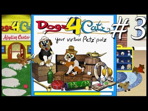 Let's Play Petz 4 (Part 3) - BananaMuffin!