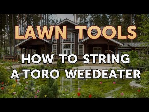 How to String a Toro Weedeater