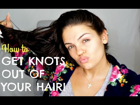 How to Get Knots Out of Your Hair!