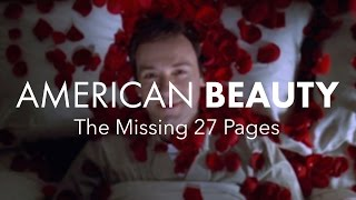 American Beauty (Part 2) — The Missing 27 Pages