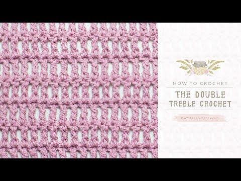 How To: Crochet A Double Treble Crochet (UK Terms)  | Easy Tutorial by Hopeful Honey