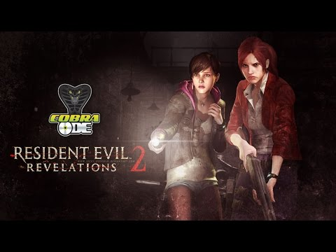 Resident Evil Revelations 2 on coba ode