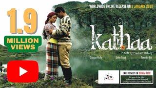 Kathaa ~ A Film by Prashant Rasaily.