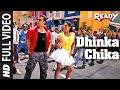 Dhinka Chika Full Video Song Ready Feat Salman Khan Asin