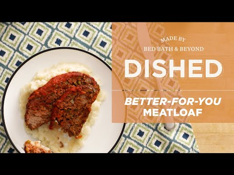 Dished: Better for You Meatloaf