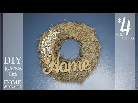 DIY HOME Wreath - Only $4 ! - Farmhouse Style from Dollar Tree