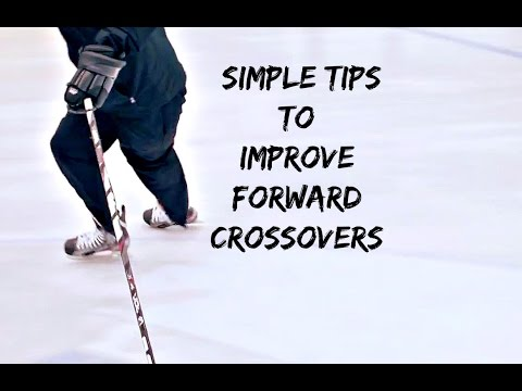 SIMPLE TIPS TO IMPROVE FORWARD CROSSOVERS IN HOCKEY