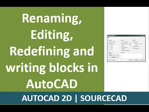 How to rename, edit, redefine and write AutoCAD Blocks